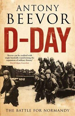 D-Day: The Battle for Normandy by Beevor, Antony Hardback Book The Cheap Fast