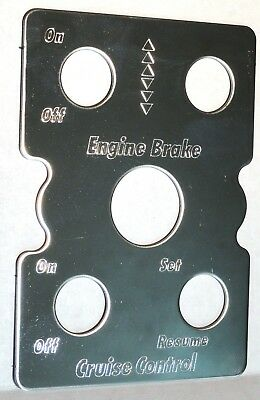 switch plate engine brake cruise light hole stainless block letter for Peterbilt