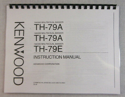 Kenwood TH-79A/E Instruction Manual - ring bound with protective covers!