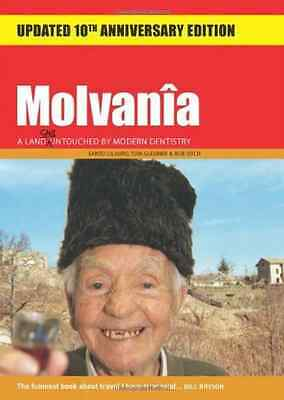 Molvania: A Land Still Untouched by Modern Dentistry - Cilauro, Santo NEW Paperb