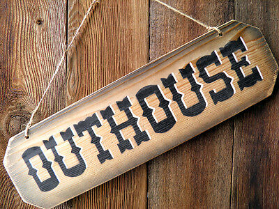 "18"" OUTHOUSE Rustic Western 1 x 6 Cedar Sign 3"" Letters ~ Farm Ranch Home Decor"