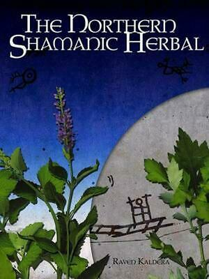 The Northern Shamanic Herbal by Raven Kaldera (English) Paperback Book Free Ship