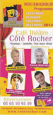 Cote Rocher - Cafe Theatre - Rocamadour - Programme Brochure  2014 - Tbe