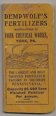 Vintage Old Booklet DEMPWOLF'S Fertilizers Agriculture Factory York PA Chemicals
