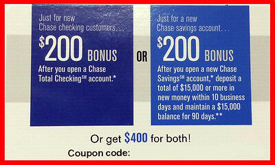 Chase $400 Bonus Offer $200 Checking / Savings Account No Direct Deposit Req'd