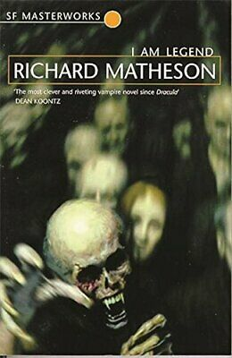 I Am Legend (S.F. MASTERWORKS) by Matheson, Richard Paperback Book The Cheap