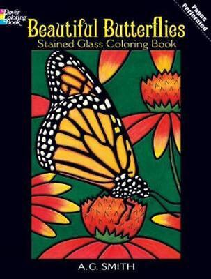 Beautiful Butterflies Stained Glass Coloring Book by A.G. Smith (English) Paperb
