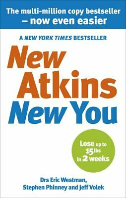 New Atkins For a New You: The Ultimate Diet... by Phinney, Dr Stephen  Paperback