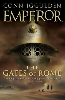 The Gates of Rome (Emperor Series, Book 1) by Iggulden, Conn Hardback Book The