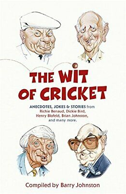 The Wit of Cricket by Johnston, Barry Paperback Book