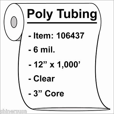 """6 mil Heavy Poly Tubing Roll 12""""x1000'  Clear Heat Sealable  106437"""