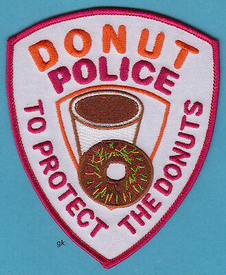 DONUT POLICE  TO PROTECT THE DONUTS FANTASY SHOULDER PATCH