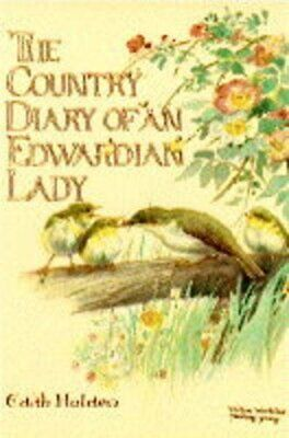 The Country Diary of an Edwardian Lady by Holden, Edith Hardback Book The Cheap