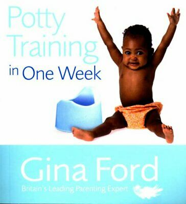 Potty Training In One Week by Ford, Gina Paperback Book The Cheap Fast Free Post