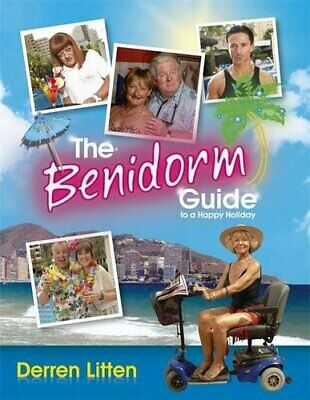 The Benidorm Guide to a Happy Holiday by Litten, Derren Book The Cheap Fast Free