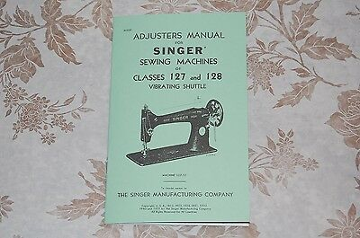 Adjusters, Timing, Adjusting, Service Manual for Singer 127, 128 Sewing Machines