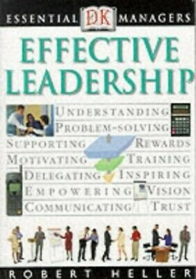 Effective Leadership (Essential Managers) by Heller, Robert Paperback Book The