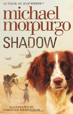 Shadow by Morpurgo, Michael Book The Cheap Fast Free Post