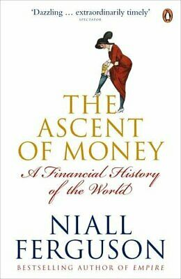 The Ascent of Money: A Financial History of the ... by Ferguson, Niall Paperback