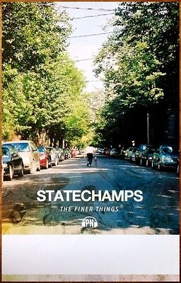 STATE CHAMPS The Finer Things 2013 Ltd Ed RARE New Poster +FREE Punk Rock Poster