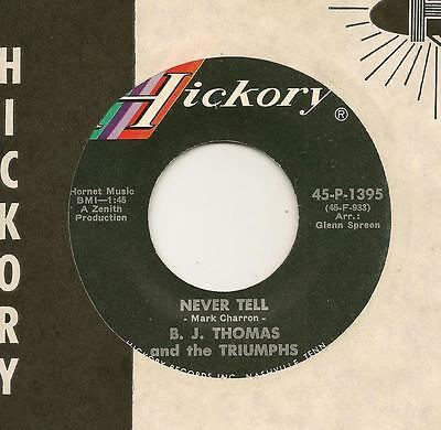 """B.J. and the Triumphs Teen Garage 7"""" Vinyl 45 Never Tell Hickory 1395"""