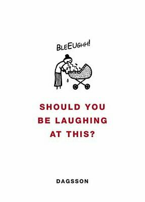 Should You be Laughing at This?, Dagsson, Hugleikur Hardback Book The Cheap Fast