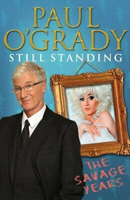 Still Standing: The Savage Years by O'Grady, Paul Book The Cheap Fast Free Post