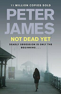 Not Dead Yet (Roy Grace) by James, Peter Book The Cheap Fast Free Post