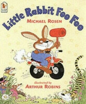 Little Rabbit Foo Foo by Rosen, Michael Big book Book The Cheap Fast Free Post