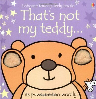 That's not my teddy... by Fiona Watt Board book Book The Cheap Fast Free Post