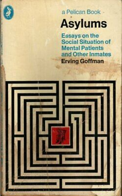 Asylums (Pelican) by Goffman, Erving Paperback Book The Cheap Fast Free Post