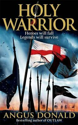 Holy Warrior (Outlaw Chronicles) by Donald, Angus Paperback Book The Cheap Fast