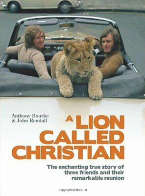 A Lion Called Christian by John Rendall Hardback Book The Cheap Fast Free Post