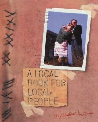 A Local Book for Local People by League Of Gentlemen, The Hardback Book The