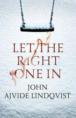 Let the Right One In, John Ajvide Lindqvist Paperback Book The Cheap Fast Free