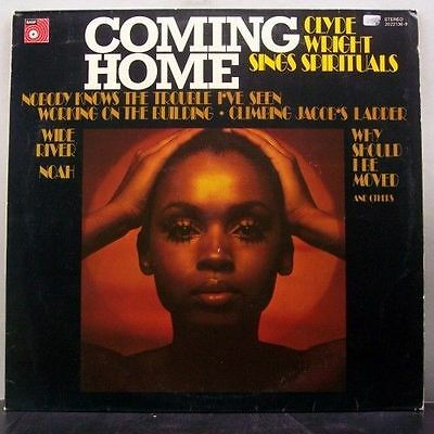 (o) Clyde Wright - Coming Home / Sings Spirituals