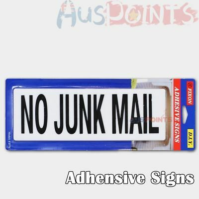 NO JUNK MAIL Sign  Adhesive Signs Stick on Sign Plastic