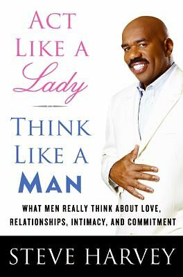 Act Like a Lady, Think Like a Man : Steve Harvey