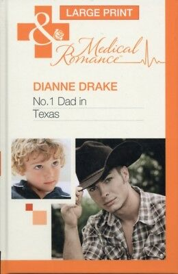 No.1 Dad in Texas (Mills & Boon Largeprint Medical) (Hardcover), . 9780263224856