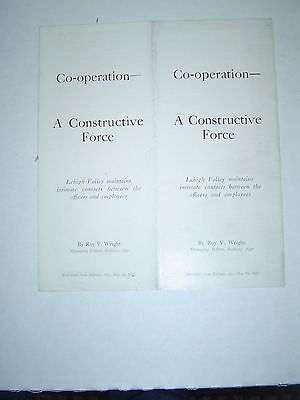 LEHIGH VALLEY RAILROAD - Co-Operation - A Constructive Force - 1925 Roy Wright