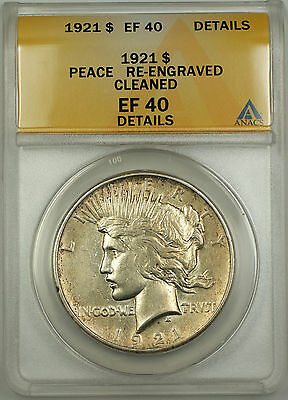 1921 Peace Silver Dollar Coin $1 ANACS EF-40 Details - Cleaned & Re Engraved