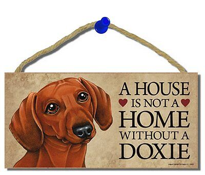 """# Dachshund (brown) # """"A House is Not a Home Without a Dachshund"""" Dog Sign"""