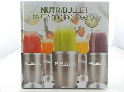 NutriBullet Life Changing Recipes Cook Book Brand New Hardcover Pro 900