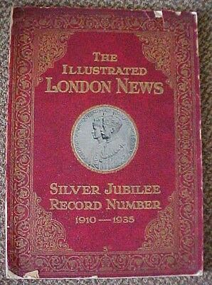 The Illustrated London News-SILVER JUBILEE ISSUE-GEORGE V (1910-1935)Very rare