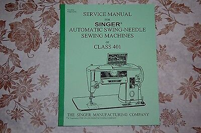 Professional Full Edition Service Manual for Singer 401 & 401A Sewing Machines.