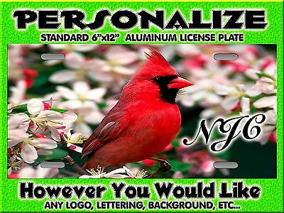 Cardinal Red Bird  background PERSONALIZED FREE  Monogrammed License Plate