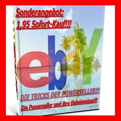 EBAY POWER SELLER - DIE TRICKS GEHEIMNISSE E-Book Powerseller E-Lizenz Ebook NEU