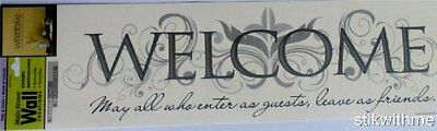 WELCOME May all who enter as guests  leave as friends Removable Wall Sticker NEW