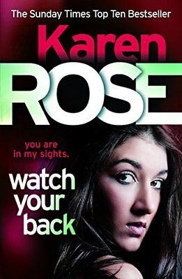 Watch Your Back (The Baltimore Series Book 4) by Karen Rose New Paperback Book