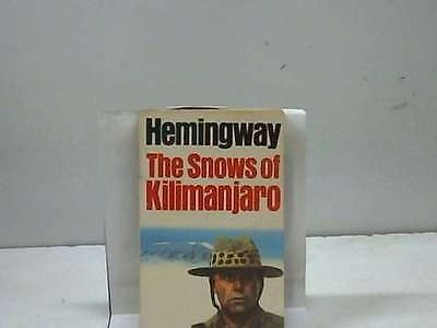 Ernest Hemingway The Snows of Kilimanjaro Very Good Book